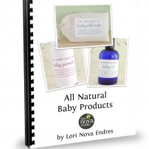 All-Natural Baby Products Class Handout Cover by Lori Nova Endres, Founder of The Nova Studio