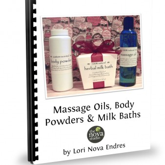 Massage Oils, Body Powders & Milk Baths Class Handout Cover by Lori Nova Endres, Founder of The Nova Studio