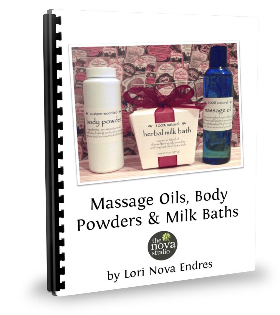 Class Handout: Massage Oils, Body Powders & Milk Baths - The Nova Studio
