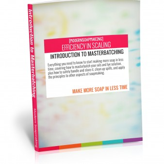 Efficiency in Scaling: Introduction to Masterbatching eBook Cover by Kenna Cote of Modern Soapmaking